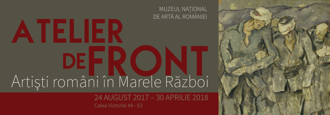 Update: Front-line Studio. Romanian Artists in The Great War - still open!
