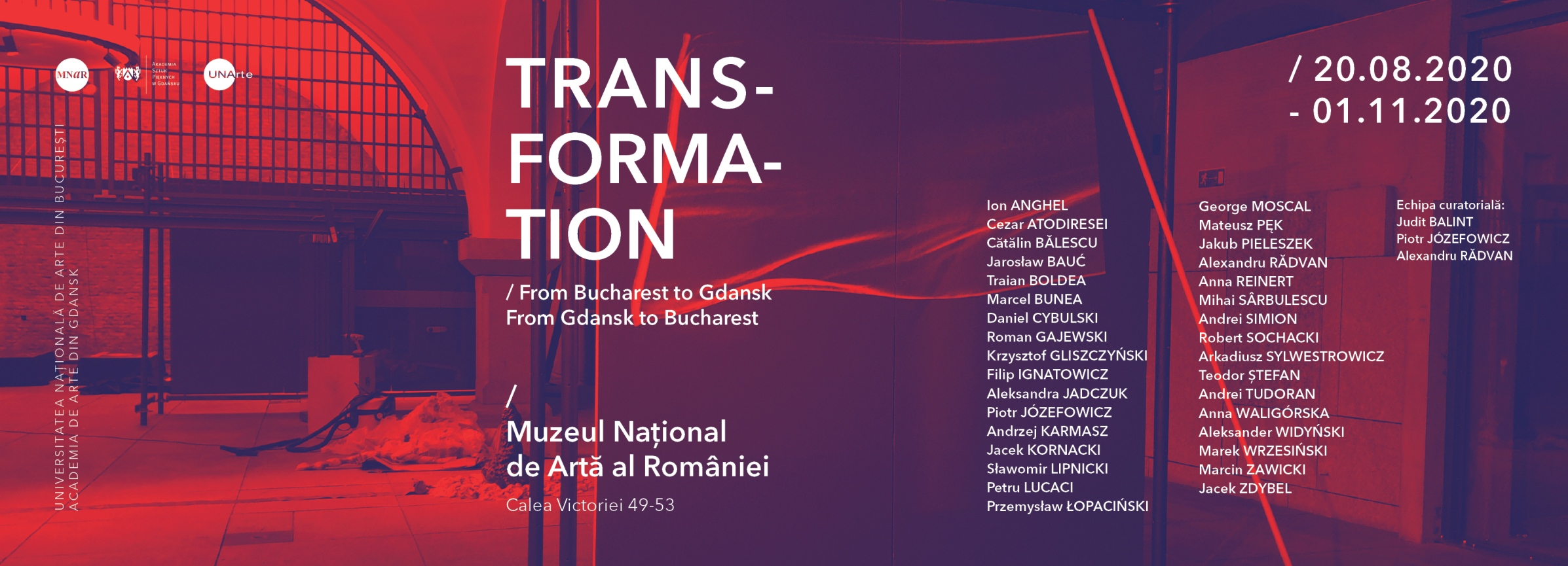 TRANSFORMATION. From Bucharest to Gdansk. From Gdansk to Bucharest